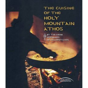 The Cuisine Of The Holy Mountain Athos