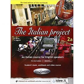 The Italian Project 2a - Student's Book, WorkBook And Video Activities (+Audio Cd, +Cd Rom)