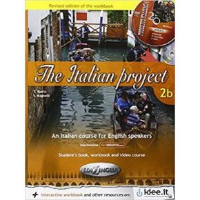 The Italian Project 2b - Student's Book, WorkBook And Video Activities (+Audio Cd, +Cd Rom)