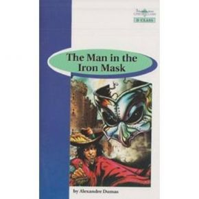 The Man In The Iron Mask - Book Reader & Glossary & Answer Key (D Class)