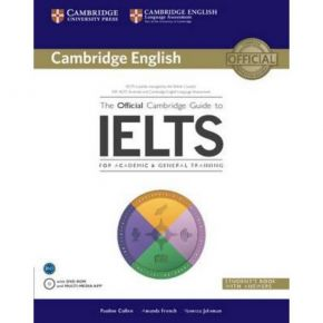 The Official Cambridge Guide To IELTS - Student's Book (With Answers+DVD)