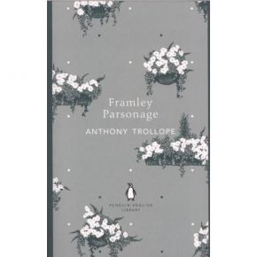 The Penguin English Library - Framley Parsonage (Paperback)