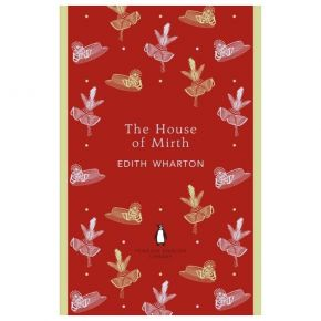 The Penguin English Library - The House Of Mirth (Paperback)