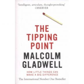 The Tipping Point - How Little Things Can Make A Difference (Paperback)