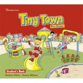 Tiny Town Pre Junior - Student's Book (Βιβλίο Μαθητή+CD)