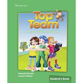 Top Team One Year Course For Juniors - Student's Book (Βιβλίο Μαθητή)