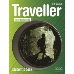 Traveller Intermediate B1 Student's Book (Βιβλίο Μαθητή)