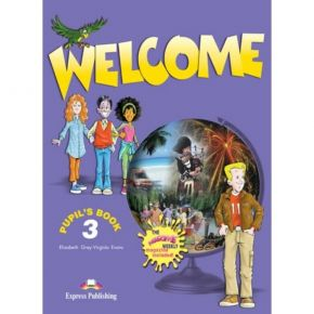 Welcome 3 - Pupil's Book (Βιβλίο Μαθητή+CD)