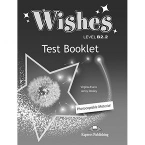 Wishes B2.2 - Test Booklet