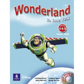 Wonderland In One Year Junior A+B - Pupil's Book (+CD)