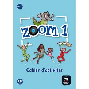 Zoom 1 - Cahier D' Exercices (Βιβλίο Ασκήσεων+CD)