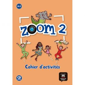 Zoom 2 - Cahier D' Exercices (Βιβλίο Ασκήσεων+CD)