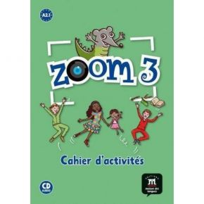 Zoom 3 - Cahier D' Exercices (Βιβλίο Ασκήσεων+CD)