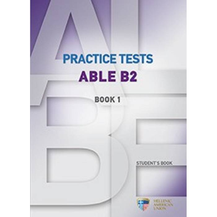 Practice Tests Able B2 1 - Student's Book