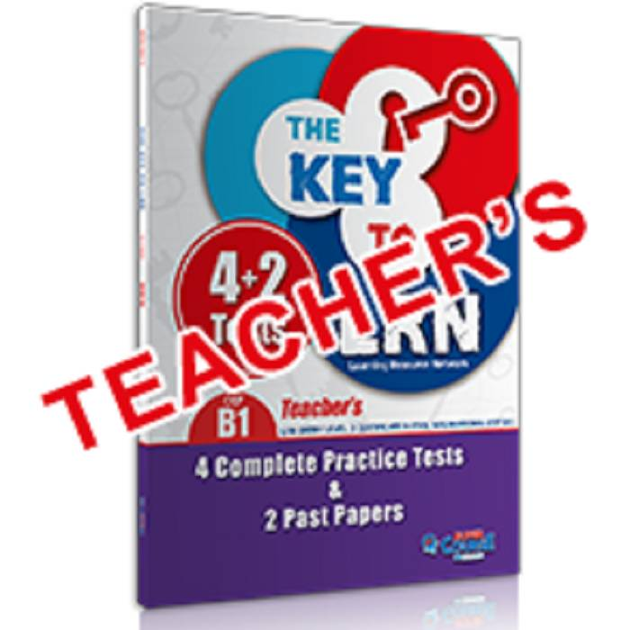 The Key To LRN B1 - 4 Complete Practice Tests & 2 Past Papers (Teacher's Book)