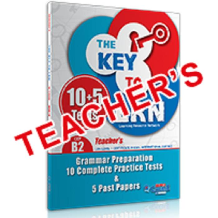 The Key To LRN B2 - Grammar Preparation, 10 Complete Practice Tests & 5 Past Papers (Teacher's Book)
