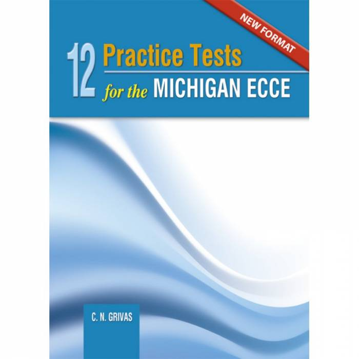 New Format 2021 12 Practice Tests For The Michigan ECCE - Student's Book