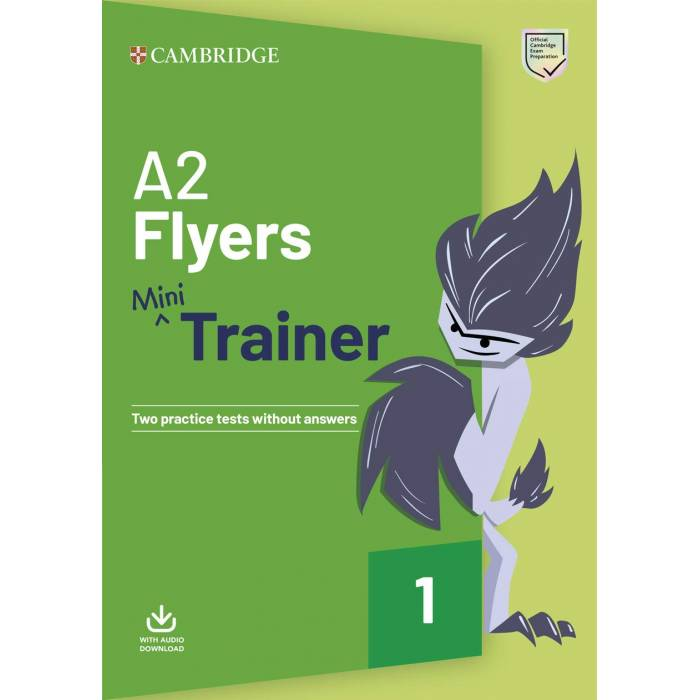 Pre A2 Flyers Mini Trainer - Student's Book (+ Downloadable Audio)