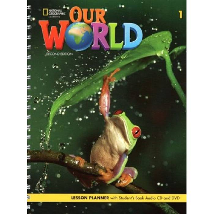 Our World 1 Lesson Planner 2nd Edition