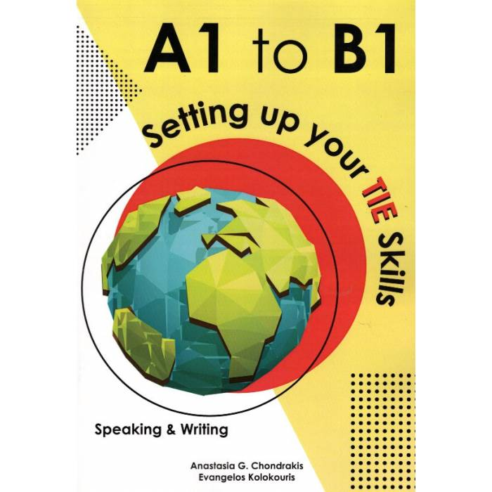Setting Up Your TIE Skills B1-B2 Speaking And Writing