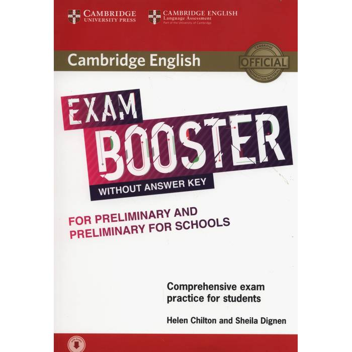 Cambridge English Exam Booster Without Answer Key Preliminary & Preliminary For Schools - Comprehensive Exam Practice For Students (+ Audio)