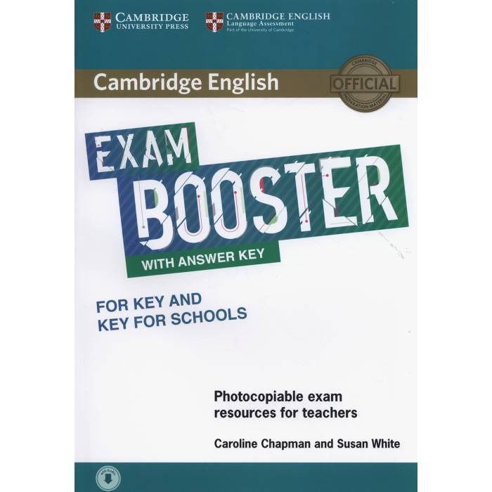 Cambridge English Exam Booster Key & Key For Schools With Answer Key - Photocopiable Exam Resources For Teachers (+Audio)