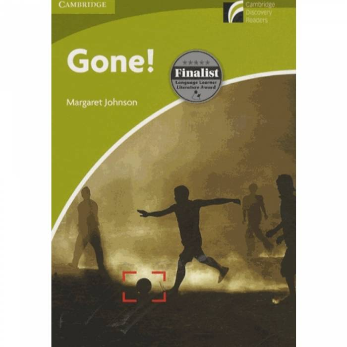 Gone! - Cambridge Discovery Readers A1