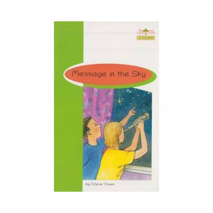 Message In The Sky - Book Reader & Glossary & Answer Key (A Class)