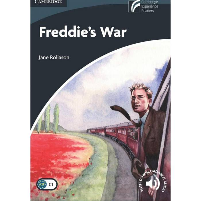 Freddie's War - Cambridge Discovery Readers C1