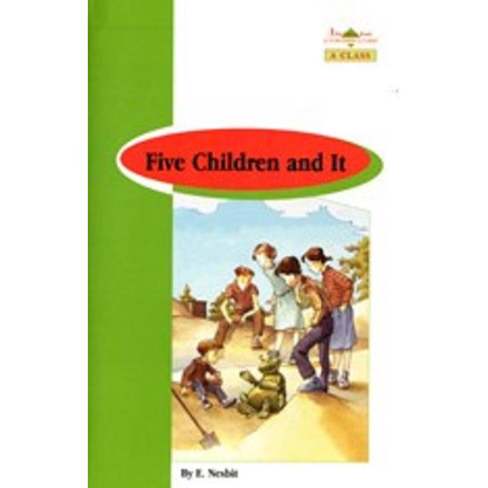 Five Children And It - Book Reader & Glossary & Answer Key (A Class)